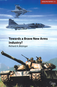 Towards a Brave New Arms Industry