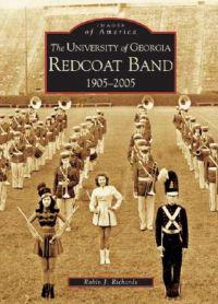 The University of Georgia Redcoat Band 1905-2005