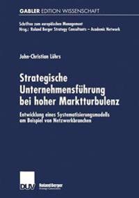 Strategische Unternehmensführung Bei Hoher Marktturbulenz