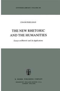 The New Rhetoric and the Humanities