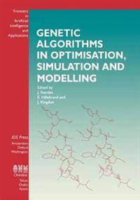 Genetic Algorithms in Optimization, Simulation and Modelling