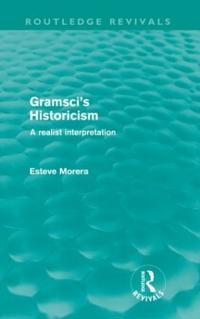 Gramsci's Historicism