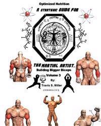 Optimized Nutrition Vol.3: Building Bigger Biceps