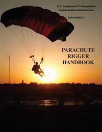 Parachute Rigger Handbook (FAA-H-8083-17)