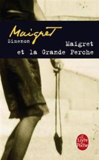 Maigret Et LA Grande Perche