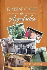 Raisin' Cane in Appalachia