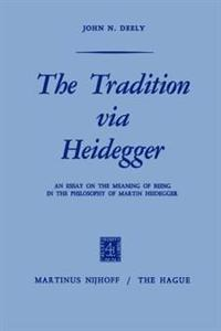 The Tradition Via Heidegger