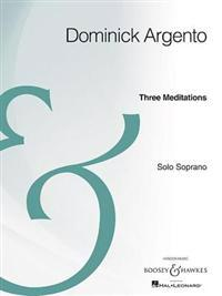 Three Meditations: Solo Soprano Archive Edition