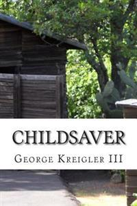 Childsaver: Childsaver