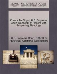 Knox V. McElligott U.S. Supreme Court Transcript of Record with Supporting Pleadings