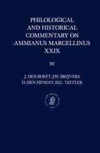 Philological and Historical Commentary on Ammianus Marcellinus XXIX