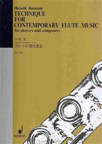 Technique for Contemporary Flute Music: For Players and Composers