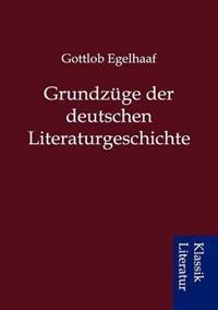 Grundz GE Der Deutschen Literaturgeschichte