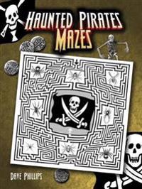 Haunted Pirates Mazes