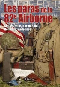 Les Paras De La 82nd Airborne