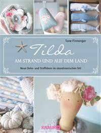 Tilda - Am Strand und auf dem Land
