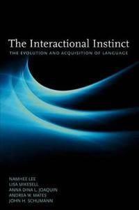 The Interactional Instinct