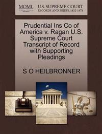 Prudential Ins Co of America V. Ragan U.S. Supreme Court Transcript of Record with Supporting Pleadings