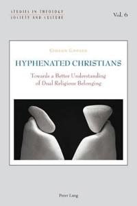 Hyphenated Christians
