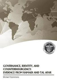 Governance, Identity, and Counterinsurgency Evidence from Ramadi and Tal Afar