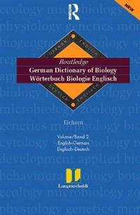 German Dictionary of Biology/Worterbuch Biologie Englisch