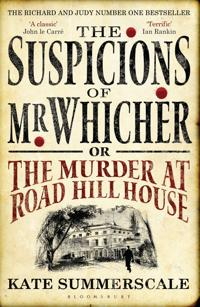 Suspicions of mr whicher - or the murder at road hill house