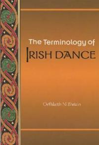 The Terminology of Irish Dance