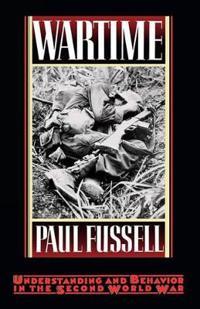 Wartime: Understanding and Behavior in the Second World War