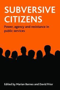 Subversive Citizens