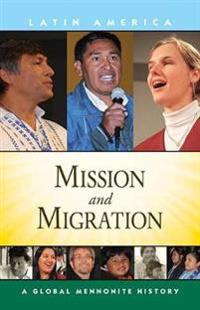 Mission and Migration
