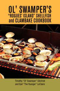 "Ol' Swamper's ""rogues' Island"" Shellfish and Clambake Cookbook"