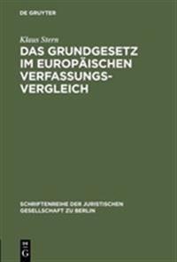Das Grundgesetz Im Europ ischen Verfassungsvergleich