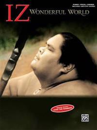 "Israel ""Iz"" Kamakawiwo'ole -- Wonderful World: Piano/Vocal/Chords"