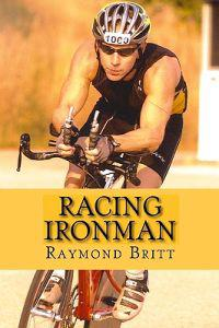 Racing Ironman: From Debut to Kona and Beyond