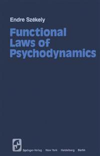 Functional Laws of Psychodynamics