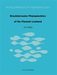 Brackish-Water Phytoplankton of the Flemish Lowland