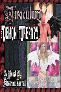 Miraculum - A Demon in Therapy