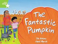 Rigby Star Guided 1 Green Level: The Fantastic Pumpkin
