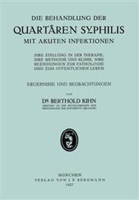 Die Behandlung Der Quartaren Syphilis Mit Akuten Infektionen