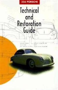 356 Porsche: Technical and Restoration Guide