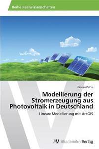 Modellierung Der Stromerzeugung Aus Photovoltaik in Deutschland