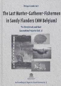 The Last Hunter-Gatherer-Fishermen in Sandy Flanders (NW Belgium)
