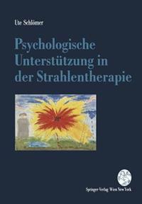 Psychologische Unterstutzung in Der Strahlentherapie