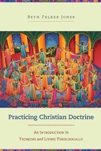 Practicing Christian Doctrine