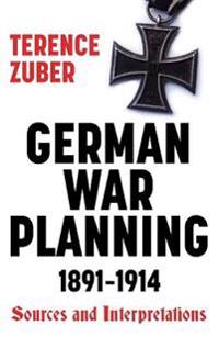 German War Planning, 1891-1914