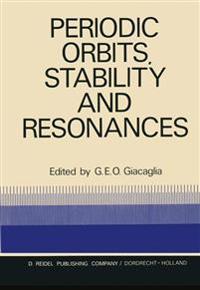 Periodic Orbits, Stability and Resonances