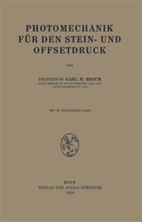 Photomechanik Für Den Stein- Und Offsetdruck