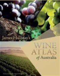 James Halliday's Wine Atlas of Australia 2014
