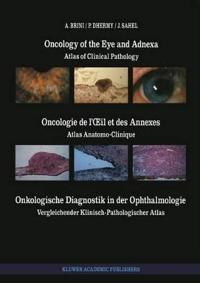 Oncology of the Eye and Adnexa / Oncologie De L'oeil Et Des Annexes / Onkologische Diagnostik in Der Ophthalmologie
