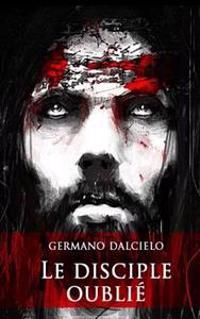 Le Disciple Oublié
